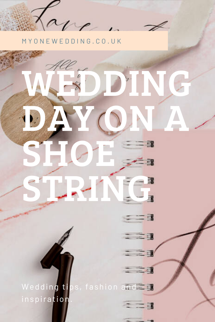 How To Have A Beautiful Wedding Day on a Shoe String
