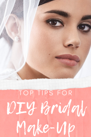 DIY Bridal Make-Up | Top Tips For Perfection