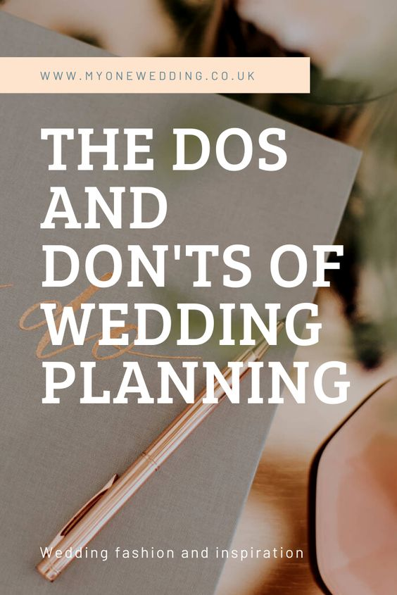 Top 10 Tips: The Dos and Don'ts Of Wedding Planning